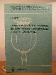 Schüttler, Dr. med. Jürgen  Pharmakokinetik und -dynamik des intravenösen Anaesthetikums Propofol (Disoprivan). Schriftenreihe Anaesthesiologie und Intensivmedizin Band 202