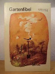 Gröger, Frieder / Linke, Siegfried  Gartenfibel. Ein Beschäftigungsbuch für Kinder von 7 Jahren an