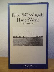 Ingold, Felix Philipp  Haupts Werk. Das Leben