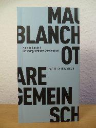 Blanchot, Maurice:  Die uneingestehbare Gemeinschaft