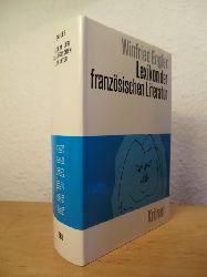Engler, Winfried  Lexikon der französischen Literatur