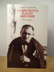Morgenstern, Soma - herausgegeben und mit einem Nachwort von Ingolf Schulte  Joseph Roths Flucht und Ende. Erinnerungen