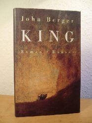 Berger, John  King (deutschsprachige Ausgabe)