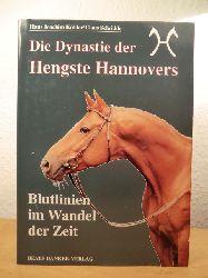 Köhler, Hans Joachim / Schridde, Claus  Die Dynastie der Hengste Hannovers. Blutlinien im Wandel der Zeit