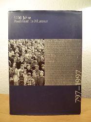 Lasalle, Günter (Hrsg.) - unter Mitarbeit von Manfred Derpmann, Armin Müller und Peter Müller  1200 Jahre Paulinum in Münster 797 - 1997