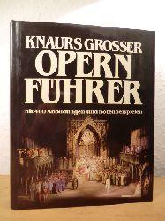 Regler-Bellinger, Dr. Brigitte / Schenck, Wolfgang / Winking, Hans / Mudrak-Trost, Dr. Brigitte  Knaurs grosser Opernführer