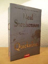 Stephenson, Neal  Quicksilver (deutschsprachige Ausgabe)
