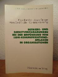 Bartölke, Klaus / Grieger, Jürgen / Ridder, Hans-Gerd / Weskamp, Cornelia  Betriebs- und Dienstvereinbarungen bei der Einführung von ISDN-Kommunikationsanlagen in Organisationen
