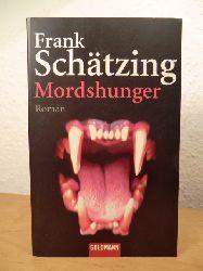 Schätzing, Frank  Mordshunger