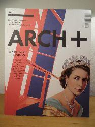 Kraft, Sabine / Kuhnert, Nikolaus / Uhlig, Günther (Hrsg.)  Arch+ 209, Ausgabe Dezember 2012. Titel: Kapital(e) London