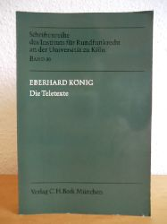 König, Eberhard  Die Teletexte. Versuch einer verfassungsrechtlichen Einordnung