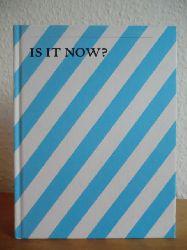 Adorf, Sigrid / Gebhardt-Fink, Sabine / Schade, Sigrid / Schmidt, Steffen (Hrsg.)  Is it now? - Gegenwart in den Künsten. Zürcher Jahrbuch der Künste