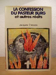 Chessex, Jacques  La Confession du pasteur Burg et autres récits