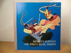 Adapted by Hsu Kwang-jung & Pan Tsai-ying. Illustrated by Chang Hung-tsan  Monkey Subdues the White-Bone Demon