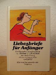 """Ammer, Fritz / Andreas, Georg - mit einem Anhang """"Moderne Liebesbriefe"""" von Loriot  Liebesbriefe für Anfänger. Der klassische Liebesbriefsteller"""