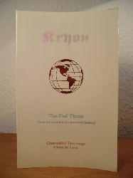 Carroll, Lee  Kryon. The End Times (New Information for personal Peace)