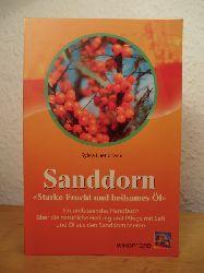 Luetjohann, Sylvia:  Sanddorn. Starke Frucht und heilsames Öl