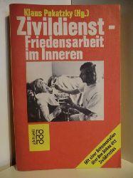 Pokatzky, Klaus [Hrsg.]:  Zivildienst : Friedensdienst im Inneren Klaus Pokatzky (Hg.). [Red. Klaus Humann ; Peter-Martin Hetzel], rororo ; 4838 : rororo aktuell