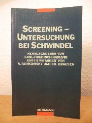 Hamann, Karl-Friedrich [Hrsg.], Viktor Bonkowsky und Christoph Krausen:  Screening-Untersuchung bei Schwindel.