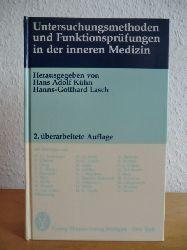 Kühn, Hans Adolf und Hanns-Gotthard Lasch:  Untersuchungsmethoden und Funktionsprüfungen in der inneren Medizin