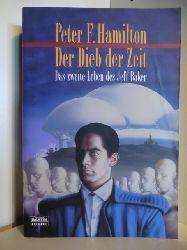 Hamilton, Peter F.:  Der Dieb der Zeit. Das zweite Leben des Jeff Baker.