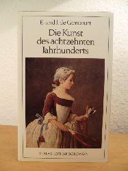 Goncourt, Edmond de und Jules de Goncourt:  Die Kunst des achtzehnten Jahrhunderts.