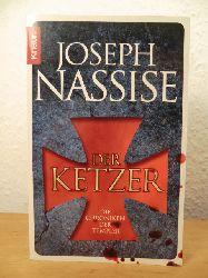 Nassise, Joseph:  Der Ketzer. Die Chroniken der Templer.