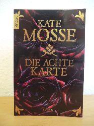 Mosse, Kate:  Die achte Karte