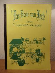 Klasse 6 e des St. Anna Gymnasiums:  Das Beste zum Feste. Unser weihnachtliches Rezeptbuch. weihnachtliches Rezeptbuch der Klasse 6 e des St. Anna Gymnasiums 1998