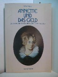 Gaier, Ulrich:  Annette und das Geld. Die Droste, die Schriftstellerei, das Fürstenhäuschen. Ein Lesebuch. [Annette Freiin von Droste-Hülshoff].