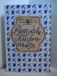 Allkemper, Gisela:  Bayerische Küchenschätze
