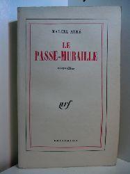 Aymé, Marcel:  Le passe-muraille. Nouvelles (französischsprachige Ausgabe)