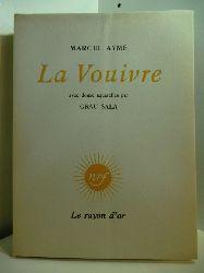 Aymé, Marcel:  La Vouivre. Avec douze aquarelles par Grau Sala (französischsprachige Ausgabe)