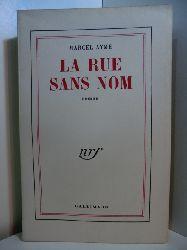 Aymé, Marcel:  La rue sans nom (französischsprachige Ausgabe)