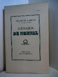 Carco, Francis:  Gérard de Nerval (französischsprachige Ausgabe)
