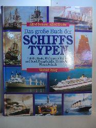 Dudszus, Alfred und Alfred Köpcke:  Das große Buch der Schiffstypen. Schiffe, Boote, Flöße unter Riemen und Segel, Dampfschiffe, Motorschiffe, Meerestechnik