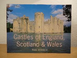 Johnson, Paul:  Castles of England, Scotland & Wales. Country Series