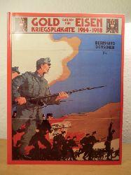 Denscher, Bernhard (Hrsg.):  Gold gab ich für Eisen. Österreichische Kriegsplakate 1914 - 1918