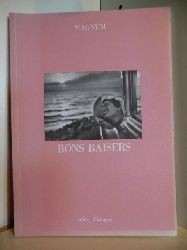 Agence, Magnum:  Bons Baisers. Cahier d`images