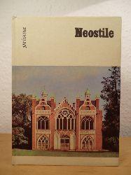 Müller, Dr. Hans:  Neostile. Kunst in der 2. Hälfte des 19. Jahrhunderts