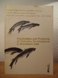 Tiews, Dr. Klaus (Editor):  Possibilities and Problems of Fisheries Development in Southeast Asia [Proceedings of the International Seminar on Possibilities and Problems of Fisheries Development in Southeast Asia, Berlin, 10 - 30 Sept. 1968]