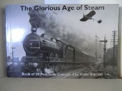 Garratt, Colin:  The Glorious Age of Steam. Book of 30 Postcards