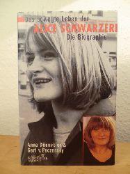 Dünnebier, Anna und Gert von Paczensky:  Das bewegte Leben der Alice Schwarzer. Die Biographie