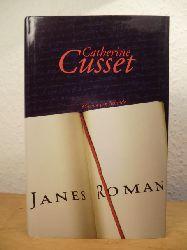 Cusset, Catherine:  Janes Roman