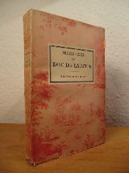 Duc de Lauzun (Armand-Louis de Gontaut):  Memoires du Duc de Lauzun