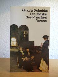 Deledda, Grazia:  Die Maske des Priesters
