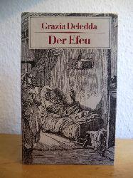 Deledda, Grazia:  Der Efeu. Eine sardische Familientragödie