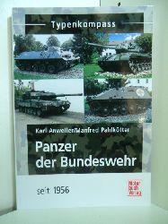 Anweiler, Karl und Manfred Pahlkötter:  Typenkompass Panzer der Bundeswehr seit 1956