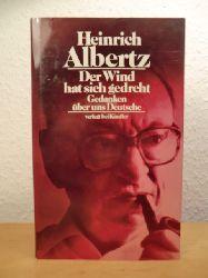 Albertz, Heinrich:  Der Wind hat sich gedreht. Gedanken über uns Deutsche