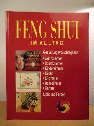Faber, Andreas und Thomas Martin:  Feng Shui Im Alltag